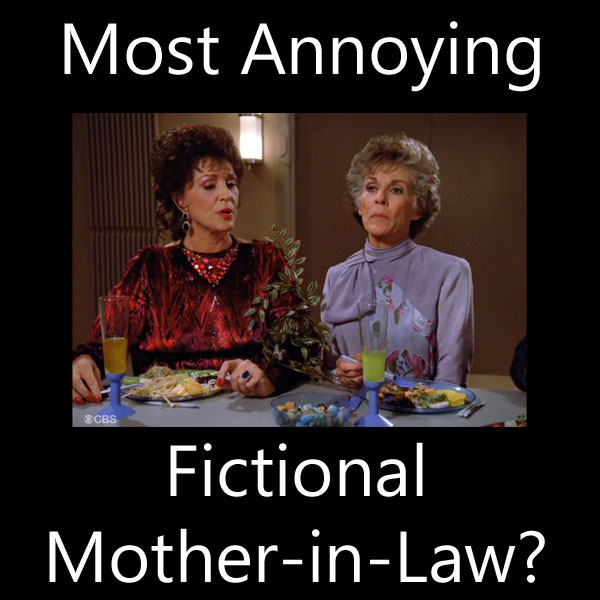 Lwaxana Troi: Most Annoying Fictional Mother-in-Law?