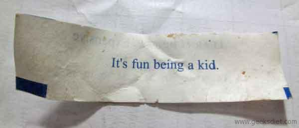 Fortune cookie: It's fun being a kid